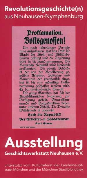 1918/1919: Revolution und Räterepublik in Neuhausen-Nymphenburg