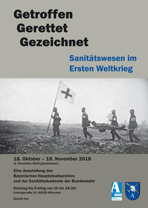 """""""Getroffen – Gerettet – Gezeichnet. Sanitätswesen im Ersten Weltkrieg"""""""