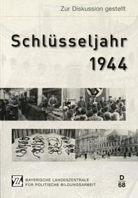 Schlüsseljahr 1944
