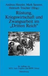 Heusler Andreas, Spoerer Mark, Trischler Helmuth -