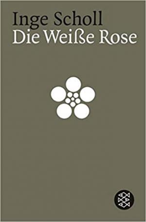 Scholl Inge, Aichinger Ilse -