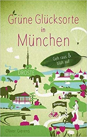 Gierens Oliver - Dieses Bild anzeigen Grüne Glücksorte in München