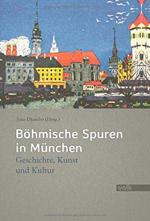 Dzambo Jozo - Böhmische Spuren in München