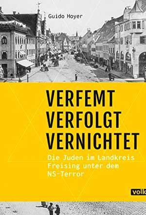Hoyer Guido - Verfemt - Verfolgt - Vernichtet