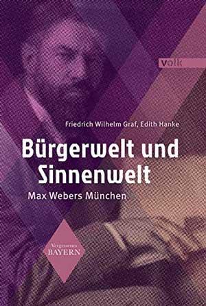 Graf Friedrich Wilhelm, Hanke Edith - Bürgerwelt und Sinnenwelt