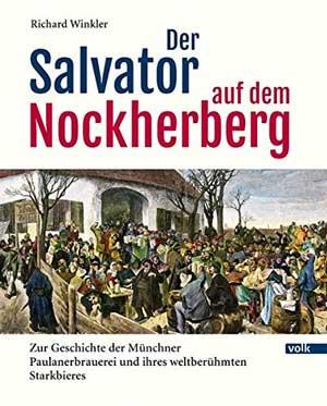 Winkler Richard - Der Salvator auf dem Nockherberg