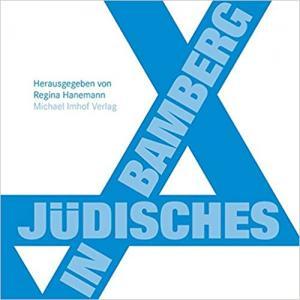 Hanemann Regina - Jüdisches in Bamberg