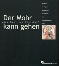 Dombergmuseum Freising - Der Mohr kann gehen - der Mohr von Freising