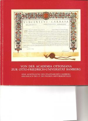 - Von der Academia Ottoniana zur Otto-Friedrich-Universität Bamberg