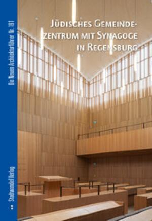 Jüdisches Gemeindezentrum mit Synagoge in Regensburg