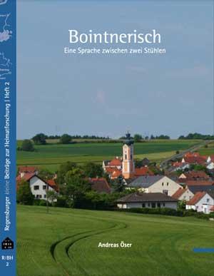 Öser Andreas - Bointnerisch. Eine Sprache zwischen zwei Stühlen Autoren: Öser, Andreas