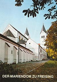 Höck Michael, Elsen Alois - Der Mariendom zu Freising